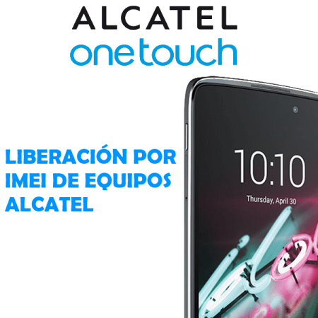 Liberar Alcatel One Touch por IMEI Movistar Claro Personal